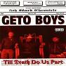 Bài hát This's For You - Geto Boys