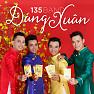 Bài hát Dáng Xuân - 135 Band