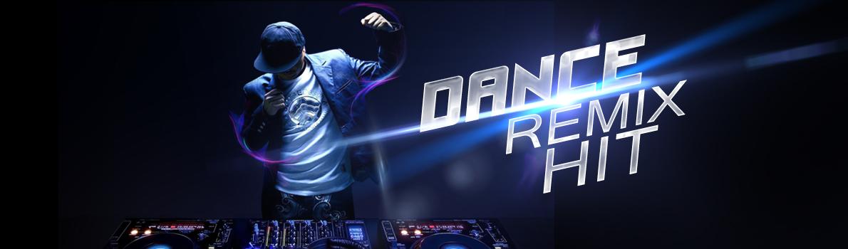 Nhạc Dance - Remix