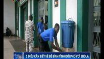 5 điều cần biết về Ebola -