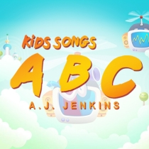 Kids Songs ABC - A.J. Jenkins