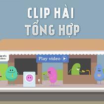 Clip Hài Tổng Hợp