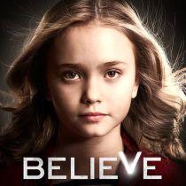 Niềm Tin - Believe - Season 1