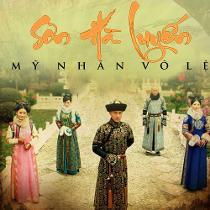 Sơn Hà Luyến - Mỹ Nhân Vô Lệ - Son Ha Luyen My Nhan Vo Le