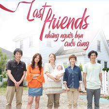 Last Friends - Những Người Bạn ... - Last Friends,ラスト・フレンズ