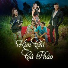 Kim Chi Cà Pháo Tv Show ... -  Kim Chi Ca ...