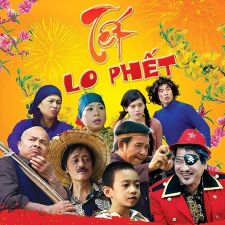 Hài Tết 2014: Tết Lo Phết – Xem Phim hài Tết 2016