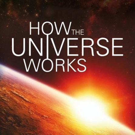 How The Universe Works Season 01