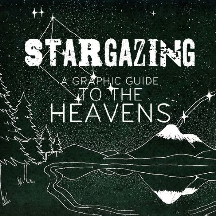 Stargazing – A Graphic Guide To The Heavens
