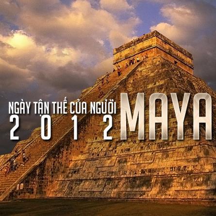Ngày Tận Thế Của Người Maya Năm 2012